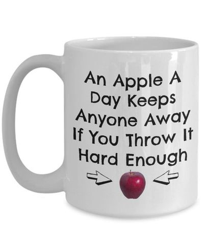 An Apple A Day keeps anyone away, A Sarcastic and maybe a little Rude Ceramic Coffee Mug gift, funny and humorous, $18.95