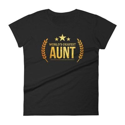 Aunt shirt for adults, Women's World's Okayest Aunt - Best Birthday gift for aunt - Gift for new aunts, best auntie ever, aunt birthday gift $25.00