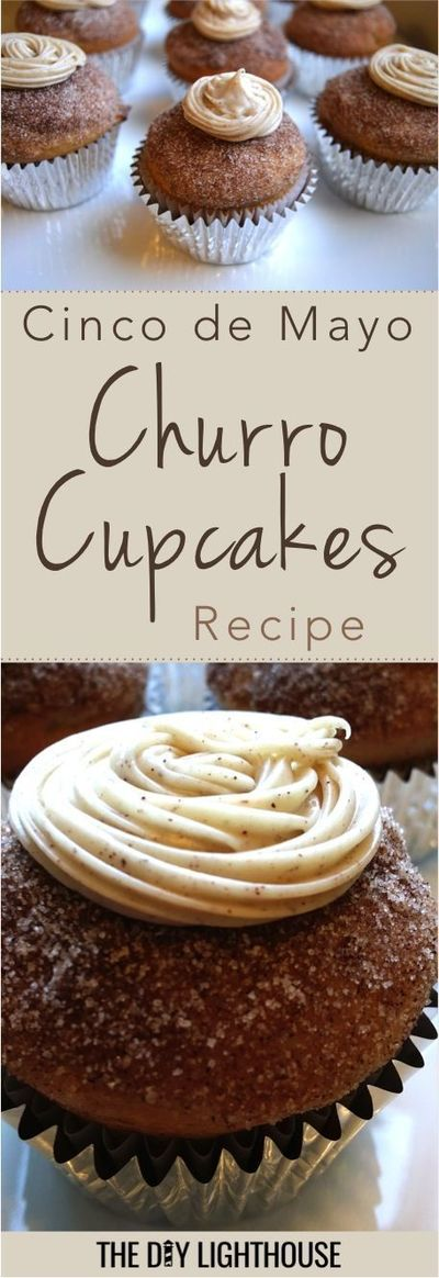 Churro cupcakes for Cinco de Mayo party. Recipe with ingredients and directions for how to make cinnamon and sugar churro cupcakes. Party and dessert idea.
