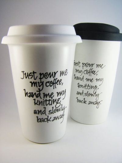 Travel Mug for Knitters: Coffee Warning on Etsy, $19.95