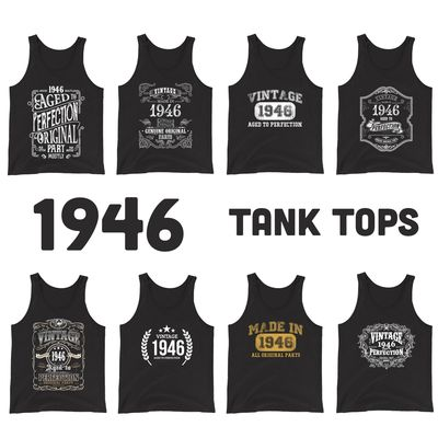 1946 Birthday Gift, Vintage Born in 1946 Tank tops for Women men, 74th Birthday shirt for her him, Made in 1946 Tanks, 74 Year Old Birthday $19.99