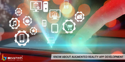 Augmented Reality(AR) is one of the most sultry patterns among different businesses on the planet right now. BR Softech is an Augmented Reality development company offering complete solutions for AR App Development, Augmented Reality Game Developm...