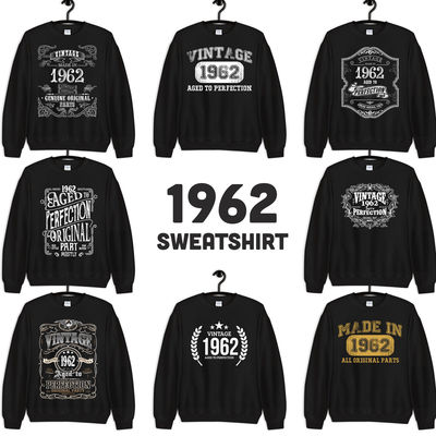 1962 Birthday Gift, Vintage Born in 1962 Sweatshirts for men women, 58th Birthday Made in 1962 Sweatshirt Custom 58 Year Old Birthday Shirt $19.99