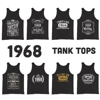 1968 Birthday Gift, Vintage Born in 1968 Tank tops for women men, 52nd Birthday shirt for her him, Made in 1968 Tanks, 52 Year Old Birthday $19.99