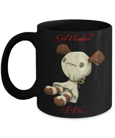 Got Voodoo, Doll Mug, voodoo doll, voodoo mug, doll, magic, Santeria, witchcraft, voodoo queen, coffee mug coffee cup, dolly, halloween $17.95