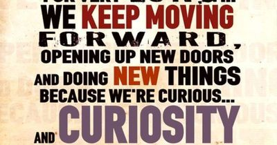 """Around here, we don't look backwards for very long. We keep moving forward, opening up new doors, and doing new things because we're curious...and curiosity keeps leading us down new paths."" - Walt Disney"