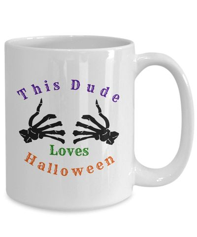 This dude loves halloween $15.95