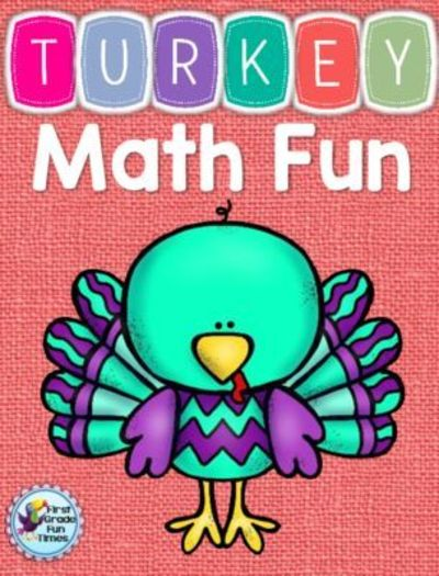 Thanksgiving Math Pages For First Grade. First Grade Fun Times ...
