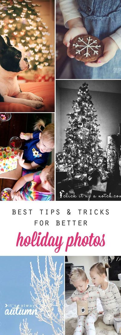 learn how to get better holiday photos this Christmas season with these photography tips & tricks: snow day photos, Christmas morning photos, bokeh, + more