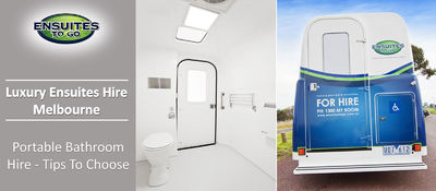 portable bathroom hire.jpg  Discover portable bathroom hire tips. Ensuites To Go is the cost-effective luxury portable ensuite hire service in Melbourne.   http://ensuiteshire.blogspot.com/2018/07/portable-bathroom-hires-tips-to-choose.html