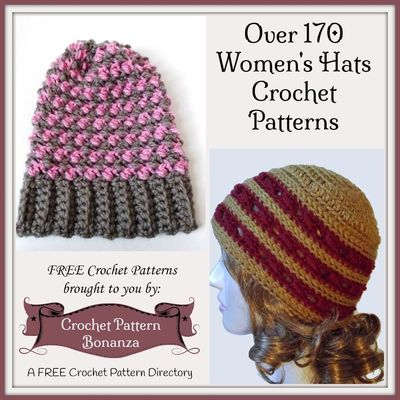 Free crochet patterns for Women's Hats - A Collection on Crochet Pattern Bonanza - A FREE crochet pattern directory.