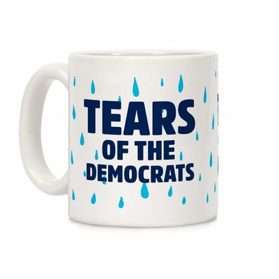 Tears Of The Democrats Ceramic Coffee Mug $14.99 �œ� Handcrafted in USA! �œ� Support American Artisans