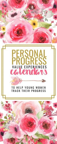 Personal Progress Value Experiences Calendars help LDS young women track their progress on the value experiences that take 2 weeks to 3 months to complete.
