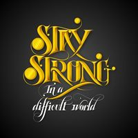 """Stay Strong by VOLTIO�""""� ,"""