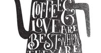 Coffee & Love are best when they are hot | Inspirational Quotes