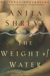 The Weight of Water by Anita Shreve http://smile.amazon.com/dp/0316780375/ref=cm sw r pi dp 7lSZvb0X4EW11