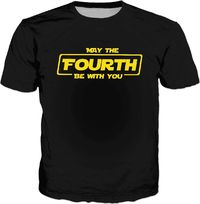 May The Fourth Be With You Classic Black T-Shirt $30.00
