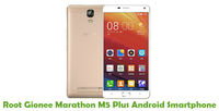 How To Root Gionee Marathon M5 Plus Android Smartphone
