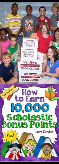 You can earn 10,000 Scholastic Bonus Points with your first book order when you use this step-by-step system from Laura Candler!
