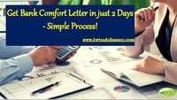 """Read this document to know �€"""" What is Bank Comfort Letter, How to get BCL MT799 and the advantages of getting Letter of Comfort from good rated banks. If you require Comfort Letter on behalf of your company to show your financial capability to..."""