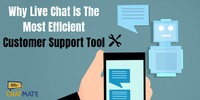 Why Live Chat Is The Most Efficient Customer Support Tool