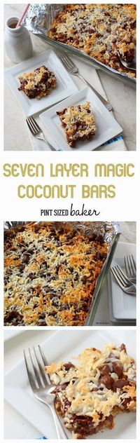 Yummy Seven Layer Magic Coconut Bars are easy to make, everyone will be asking for more!