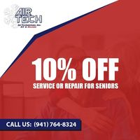 Air Technicians Inc is providing 10% off on service or repair for seniors. Contact us at 941-764-8324 to grab the deal.