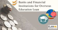 Banks and Financial Institutions for Overseas Education Loan
