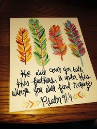 Psalm 91:4 - but with real feathers
