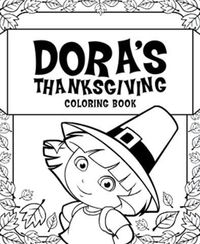 Get kids excited for Thanksgiving with this Dora the Explorer coloring pack!