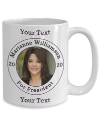 Marianne Williamson Democrat Candidate For President 2020 White Ceramic Coffee Mug | Elections $17.95