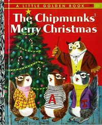"1959 1st Ed 'The Chipmunks' Merry Christmas' Little Golden Book - ""A"" First Printing / Richard Scarry Early Illustrations"