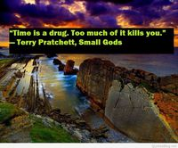 Time is a drug humor quote