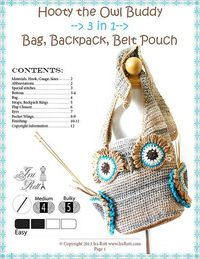 Hooty the Owl Buddy, 3 in 1 Bag, Backpack, Belt Pouch, Crochet Pattern in PDF by Ira Rott from Ravelry