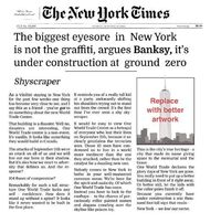"Banksy - Rejected NY Times Op-Ed. ""It's vanilla. It looks like something they would build in Canada."" I think even Canada has better taste..."