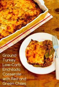 Ground Turkey Low-Carb Enchilada Casserole with Red and Green Chiles [from Kalyn's Kitchen] #GlutenFree #LowCarb #SouthBeachDiet