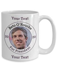 Beto O'rourke Democrat Candidate For President 2020 White Ceramic Coffee Mug | Elections $17.95