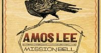 "Amos Lee's newest album ""Mission Bell"" was so perfect in its mix of folk, soul, jazz and gospel sound that I couldn't stop playing it over and over. This album features a singer/songwriter from Philadelphia with an acoustic guitar and the ..."