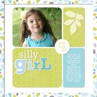 Silly Girl - Reflections Digital Scrapbook Layout from Creative Memories