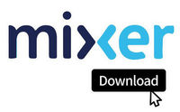 How to Download Mixer Past Streams/VODs with Free 2 Mixer Downloaders