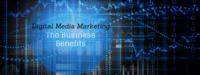 Benefits of Digital Media Marketing