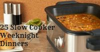 25 Slow Cooker Crockpot dinners for busy families. Good collection of a variety of meats plus a few vegetarian (and even one vegan) options.