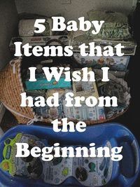 5 Baby Items that I Wish I Had from the Beginning. Seriously this will be perfect for all my friends poppin out babies. I had no clue what to get but now I do!