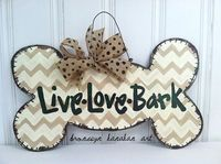 Live Love Bark Dog Bone Door Hanger - Bronwyn Hanahan Art