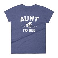 Women's Aunt to bee tshirt gifts for first time Aunt $24.00