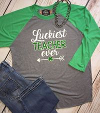 Teacher St. Patrick's day shirt, St. Patrick's day Raglan Tee Lucky Teacher shirt, classroom T shirt, Irish luck T shirt, Women's Teacher sh