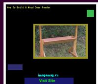 how to build a wood deer feeder