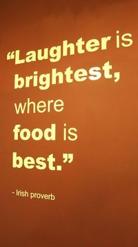 """""""Laughter is brightest, where food is best."""" -Irish proverb #TheChew"""