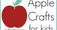 awesome apple crafts for kids, which includes hands on activities for many ages and abilities