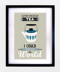 Retro Tea Quote Print - Folksy I know someone who would agree with these sentiments.